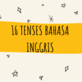 Tips Jitu Menguasai 16 Tenses Bahasa Inggris